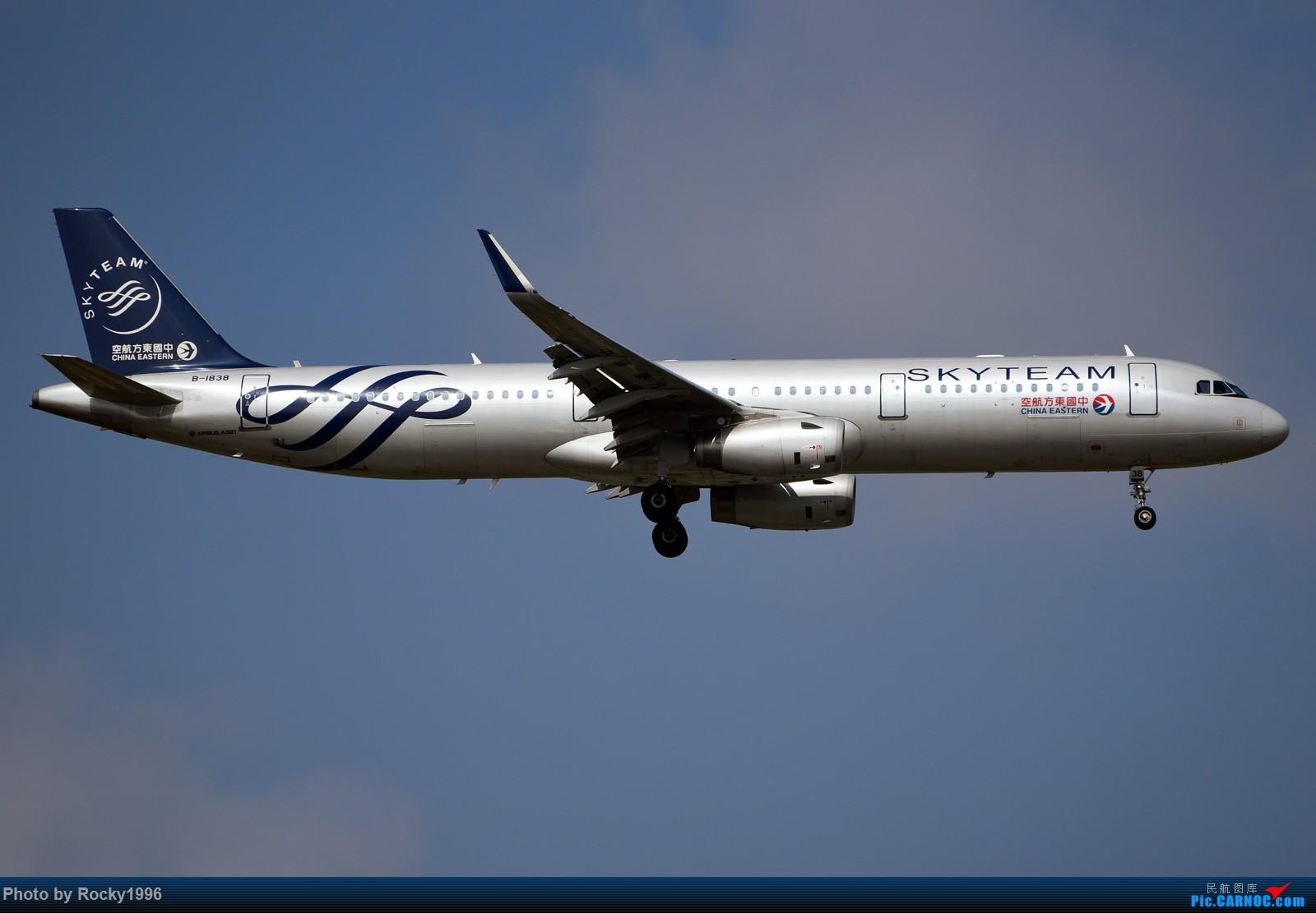 Re:[原创]浦东好天,就要胖子棍子一把抓!! AIRBUS A321-200 B-1838 中国上海浦东国际机场