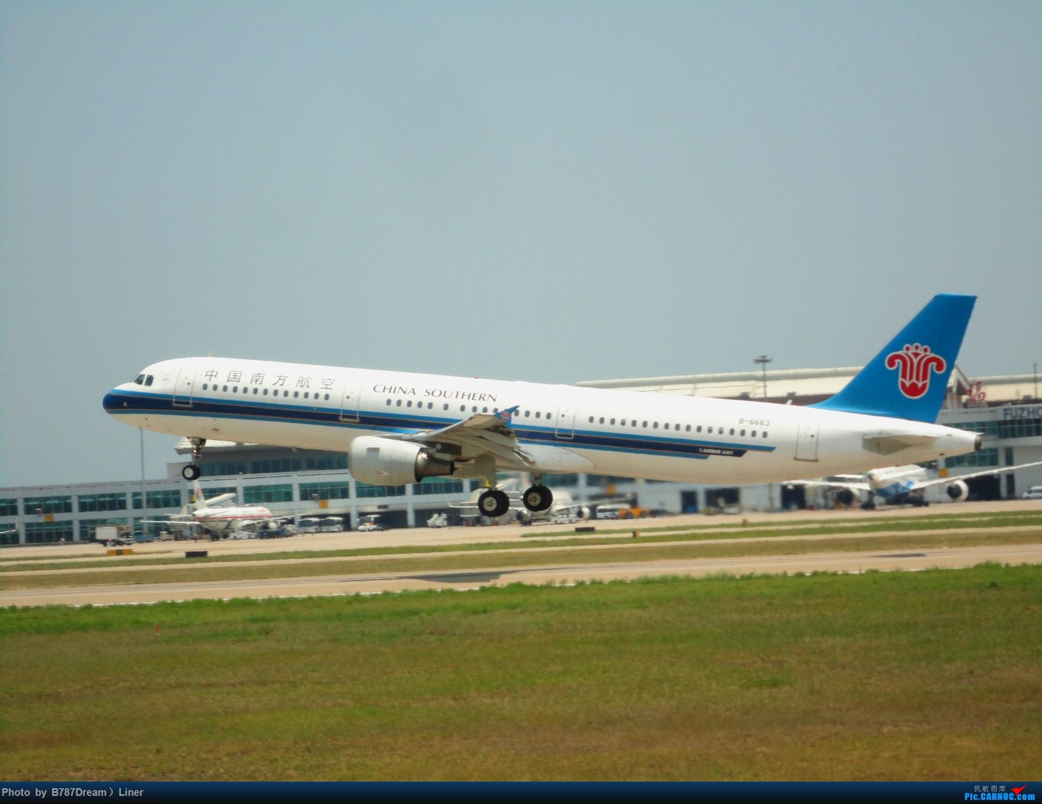 Re:[原创]【福州飞友会】2015.8.2打机 AIRBUS A321-200 B-6663 中国福州长乐国际机场