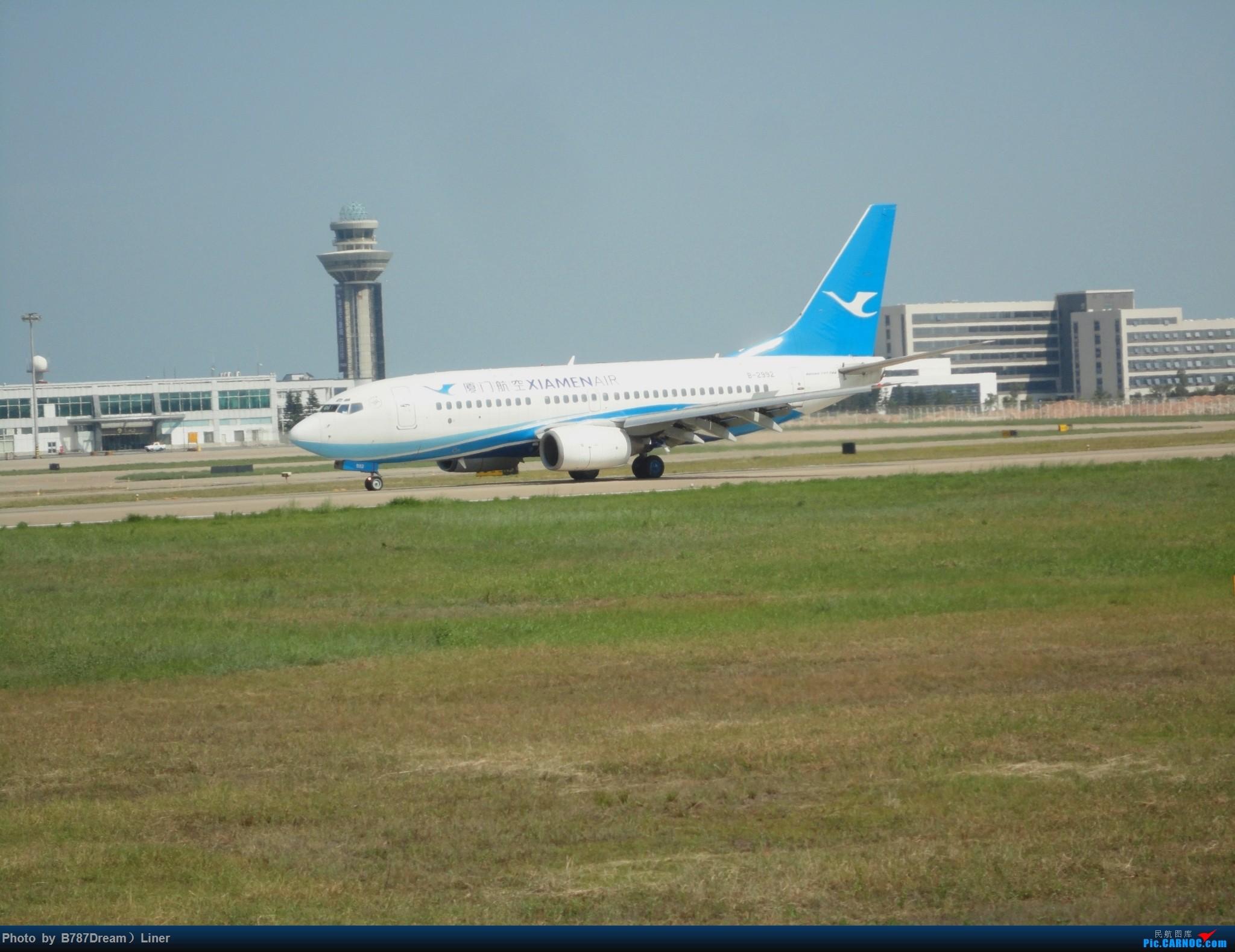 Re:[原创]【福州飞友会】2015.8.2打机 BOEING 737-700 B-2992 中国福州长乐国际机场
