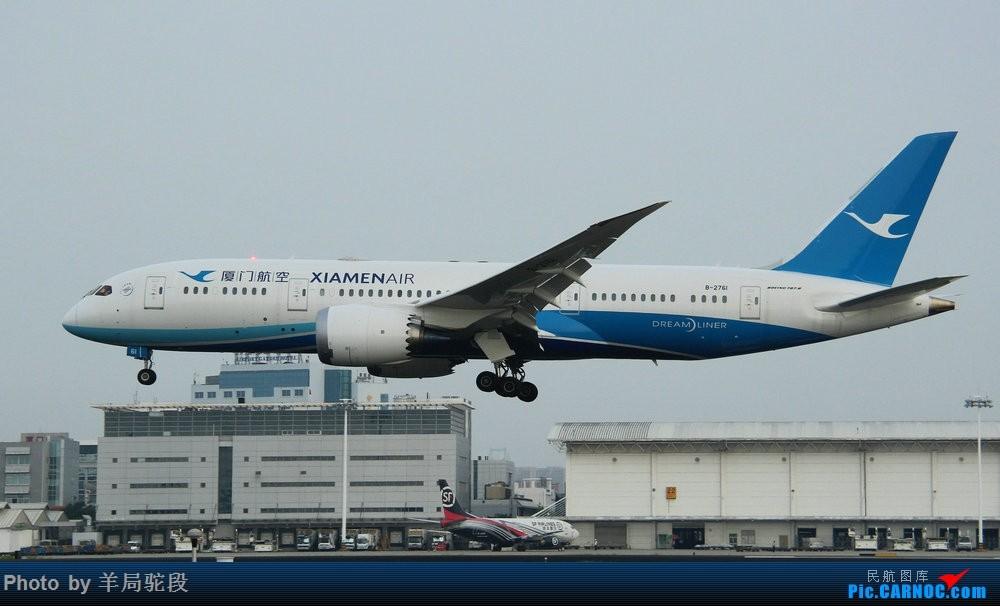 Re:[原创][南宁飞友]『空铁联运,畅游东南』(关键词:ANA767大猩猩,0元高经) BOEING 787-8 B-2761 中国厦门高崎国际机场