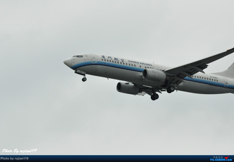 Re:[原创]流水帐之HGH8月22日拍灰机 BOEING 737-800 B-5383 中国杭州萧山国际机场