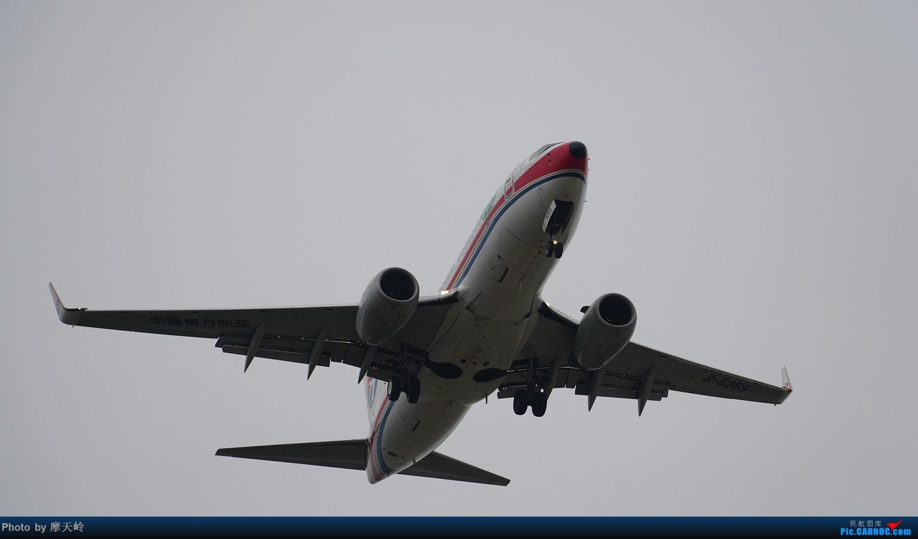 Re:[原创]长水下滑道拍机 BOEING 737-700 B-5259 中国昆明长水国际机场