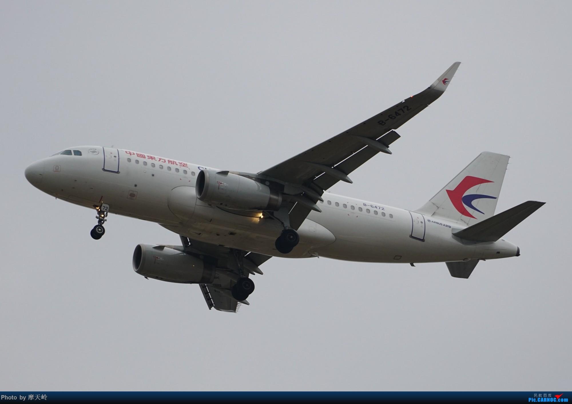 Re:[原创]长水下滑道拍机 AIRBUS A319-100 B-6472 中国昆明长水国际机场