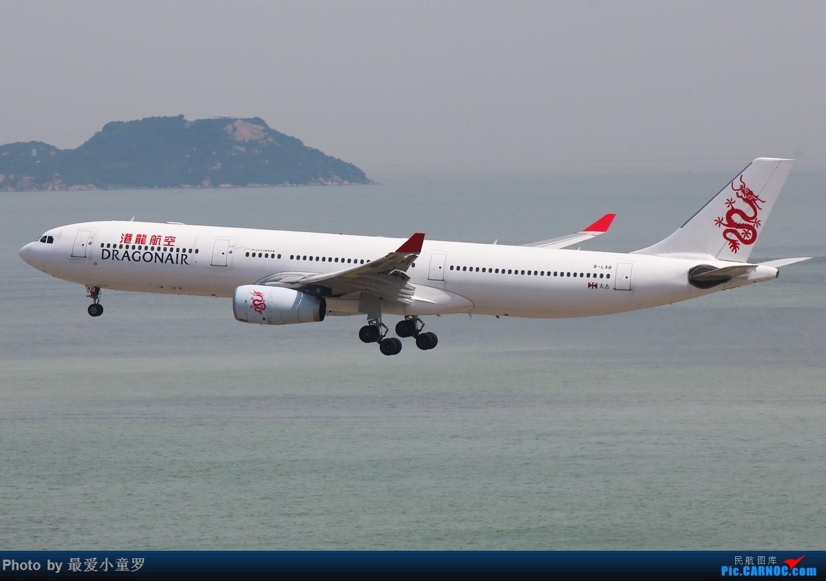 Re:[原创]小童罗的毕业拍机之旅第二站——香港国际机场第一集 AIRBUS A330-300 B-LAB 中国香港赤鱲角国际机场