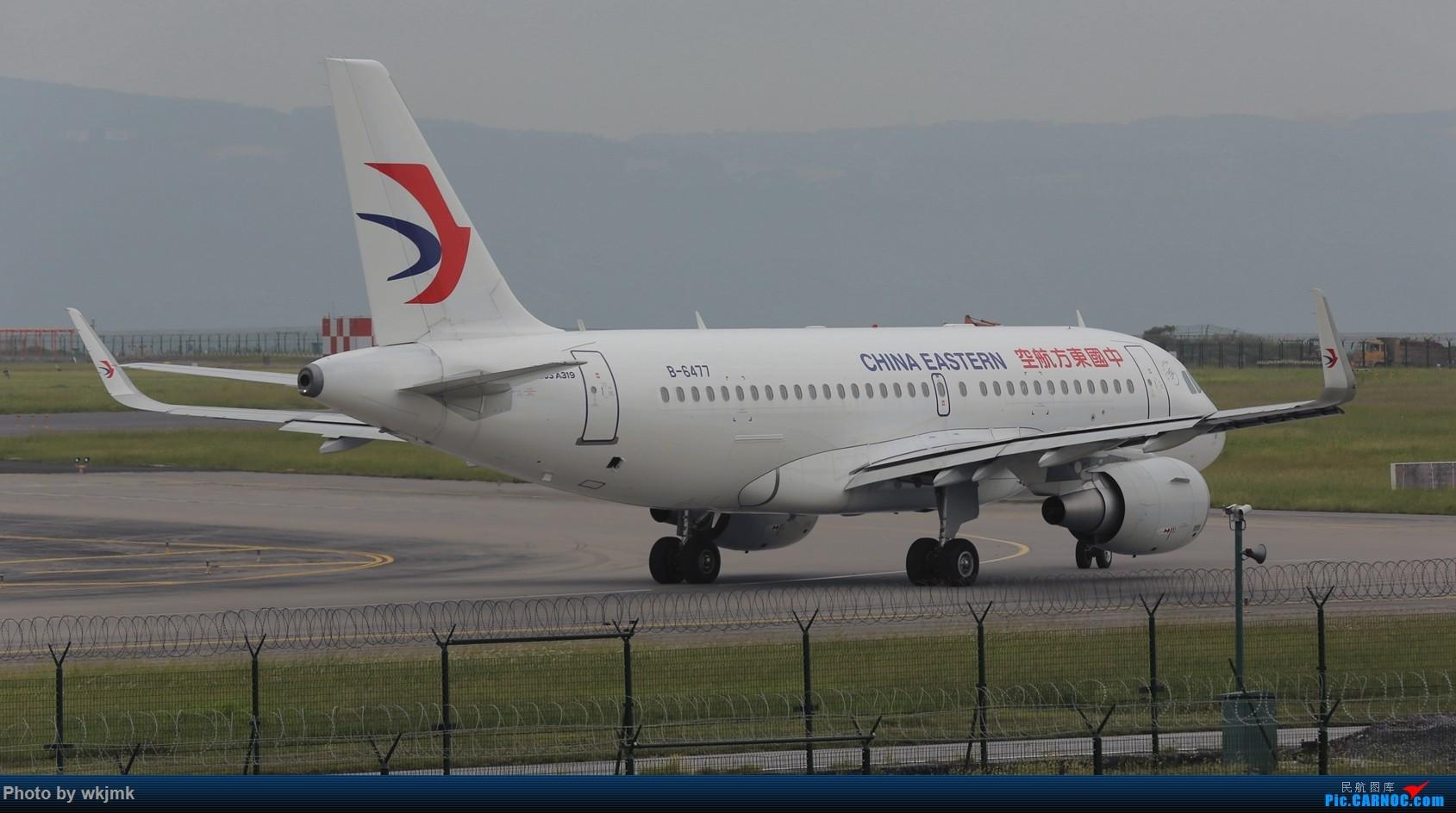 Re:[原创]西宁,成都,重庆三地拍机 AIRBUS A319-100 B-6477 中国重庆江北国际机场