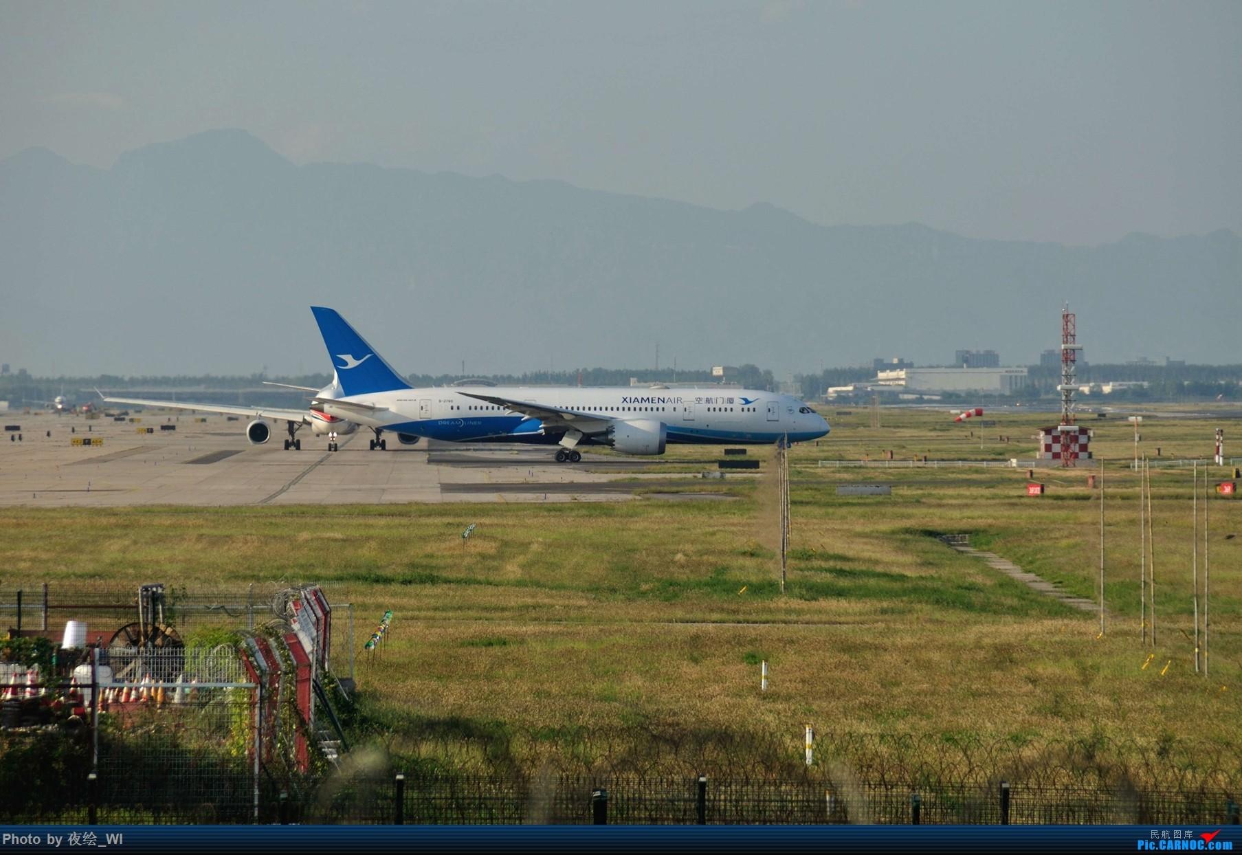 Re:[原创]【PEK】初刷八卦台,拍得飞起! BOEING 787-8 B-2760 中国北京首都国际机场