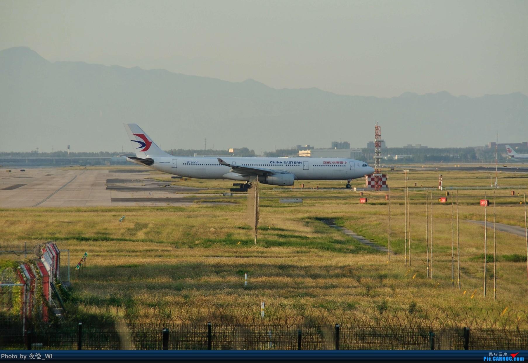 Re:[原创]【PEK】初刷八卦台,拍得飞起! AIRBUS A330-300 B-6120 中国北京首都国际机场