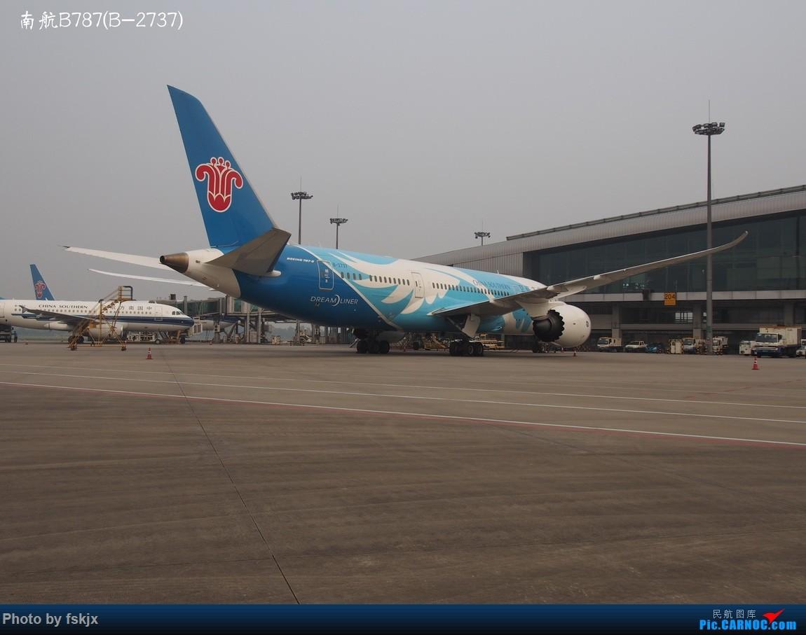 【fskjx的飞行游记☆16】双休南昌游 BOEING 787-8 B-2737 中国广州白云国际机场