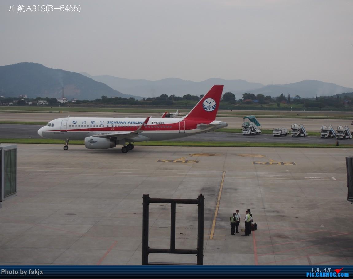 【fskjx的飞行游记☆16】双休南昌游 AIRBUS A319-100 B-6455 中国南昌昌北国际机场