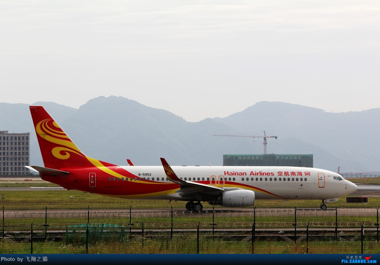 Re:[原创]CKG拍机(国庆拍机) BOEING 737-800 B-5852 重庆江北国际机场