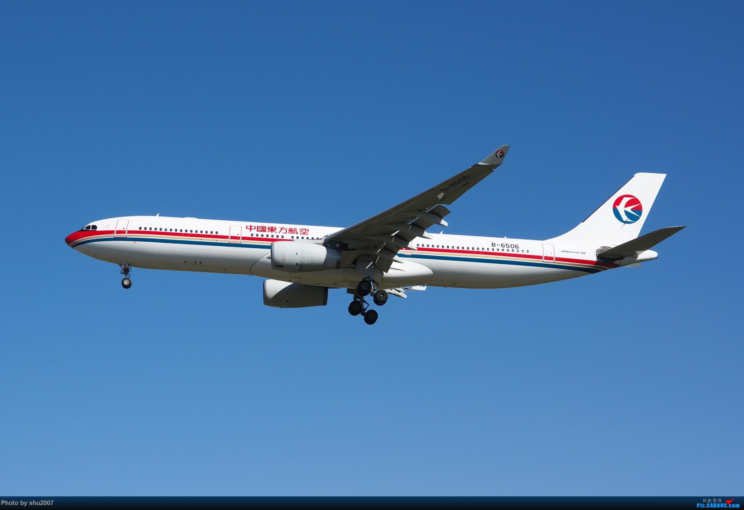 Re:[原创]雾霾过后难得的好天气 AIRBUS A330-300 B-6506 中国北京首都国际机场