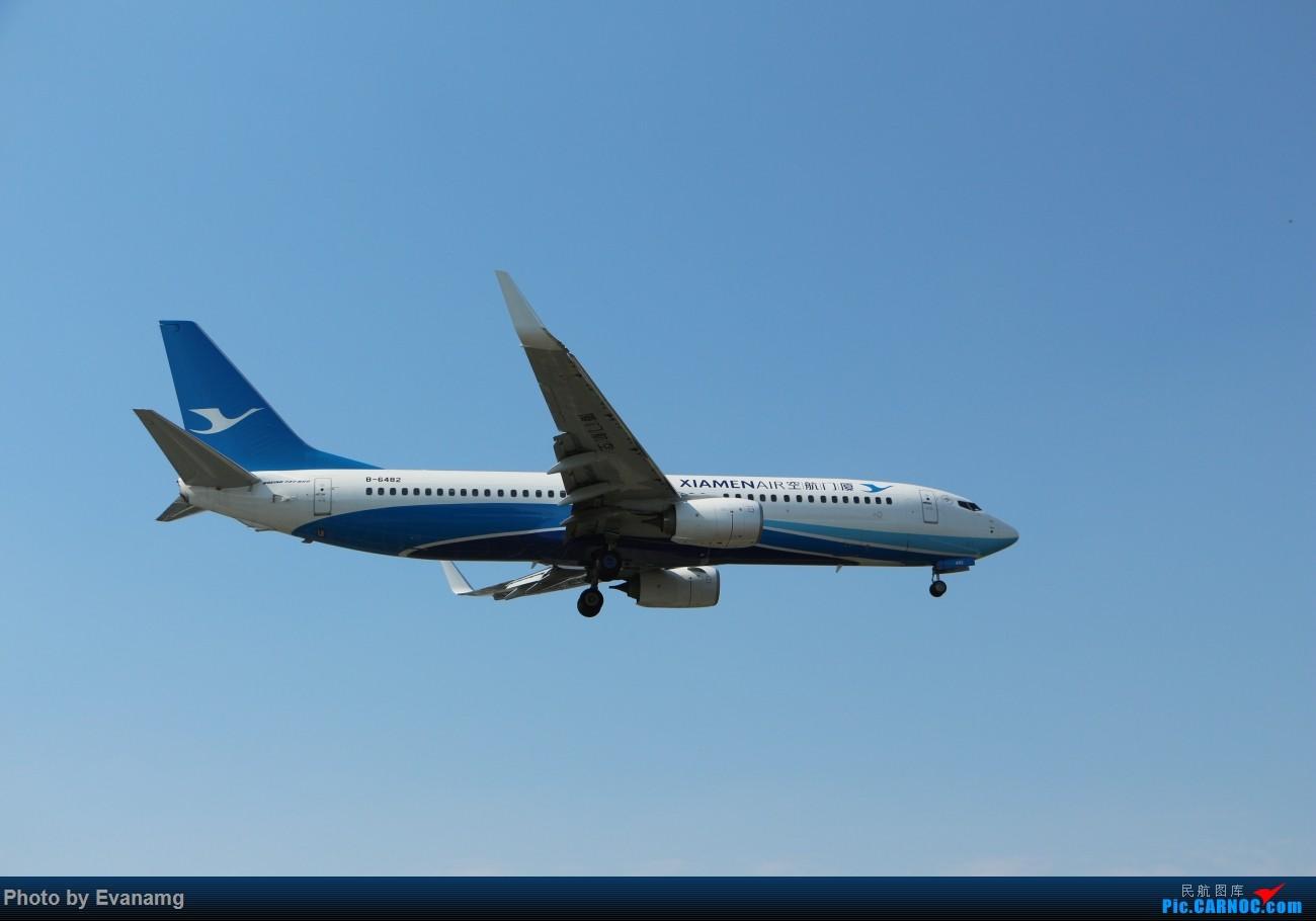 [原创]Evan-分享厦门航空图一组 BOEING 737-800 B-6482 中国厦门高崎国际机场