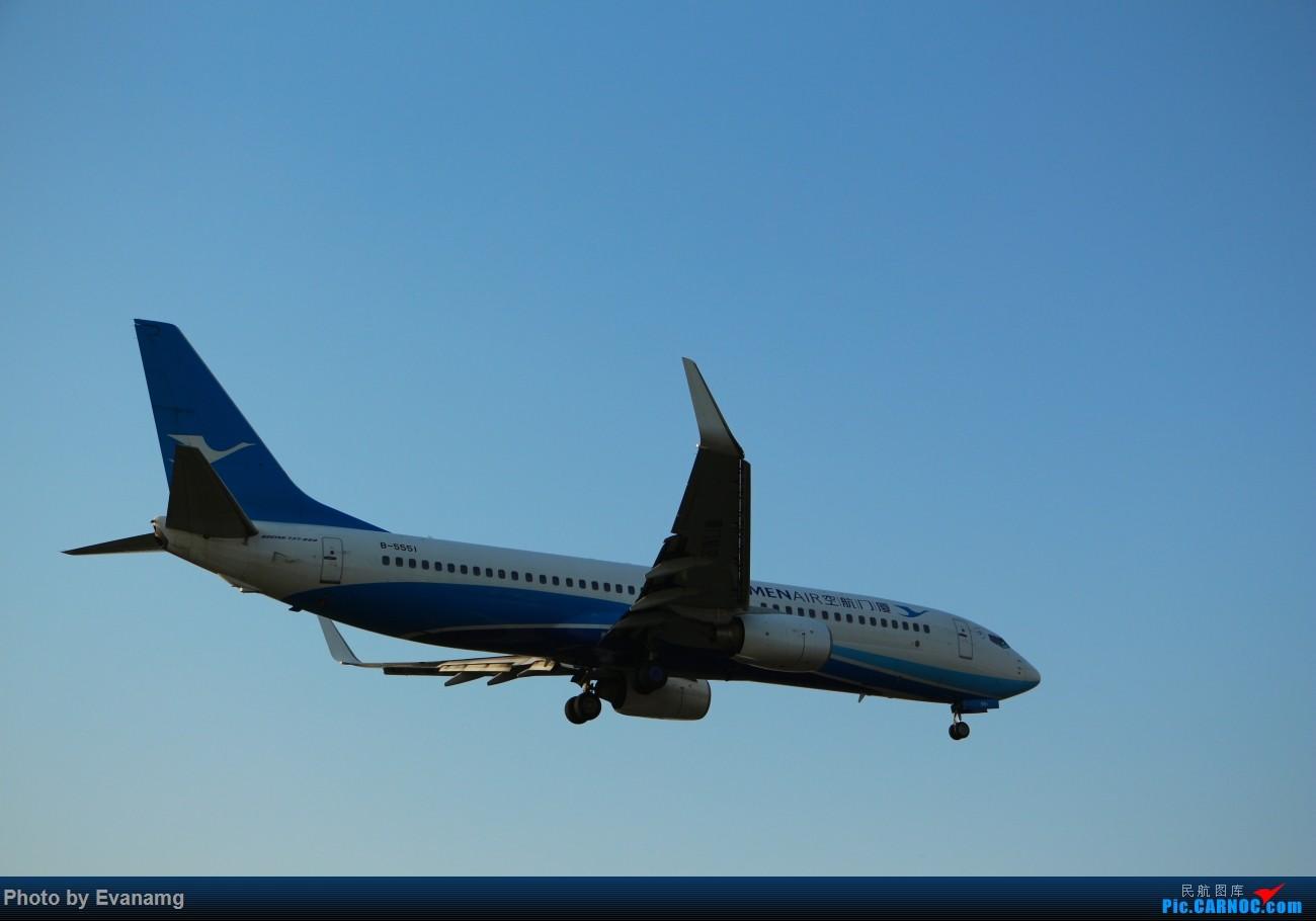 Re:Evan-分享厦门航空图一组 BOEING 737-800 B-5551 中国厦门高崎国际机场