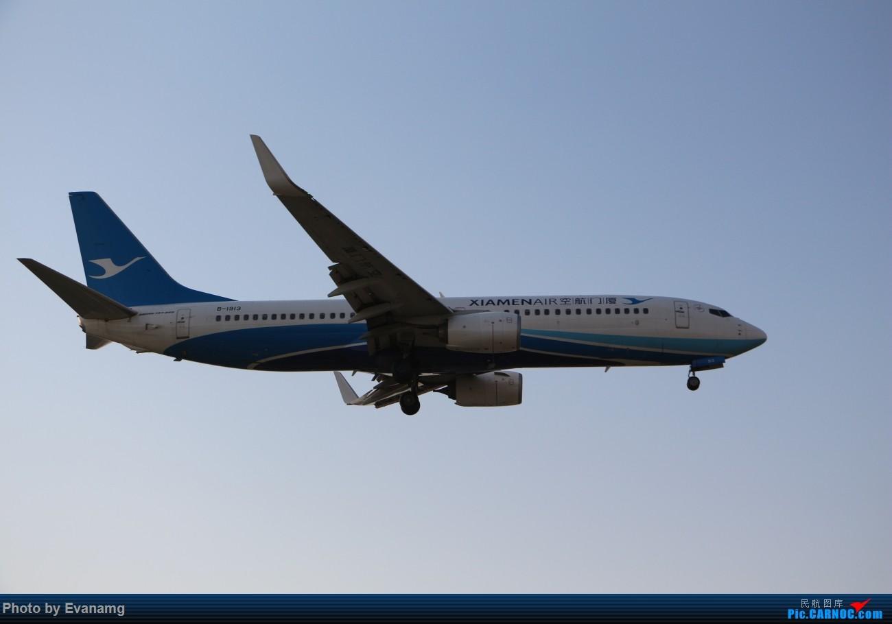 Re:[原创]Evan-分享厦门航空图一组 BOEING 737-800 B-1913 中国厦门高崎国际机场
