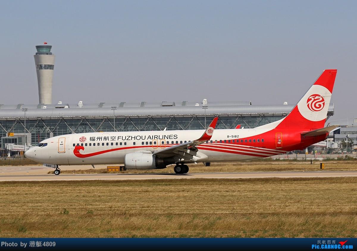 Re:[原创][郑州飞友会]10.11拍机活动 BOEING 737-800 B-5182 中国郑州新郑国际机场