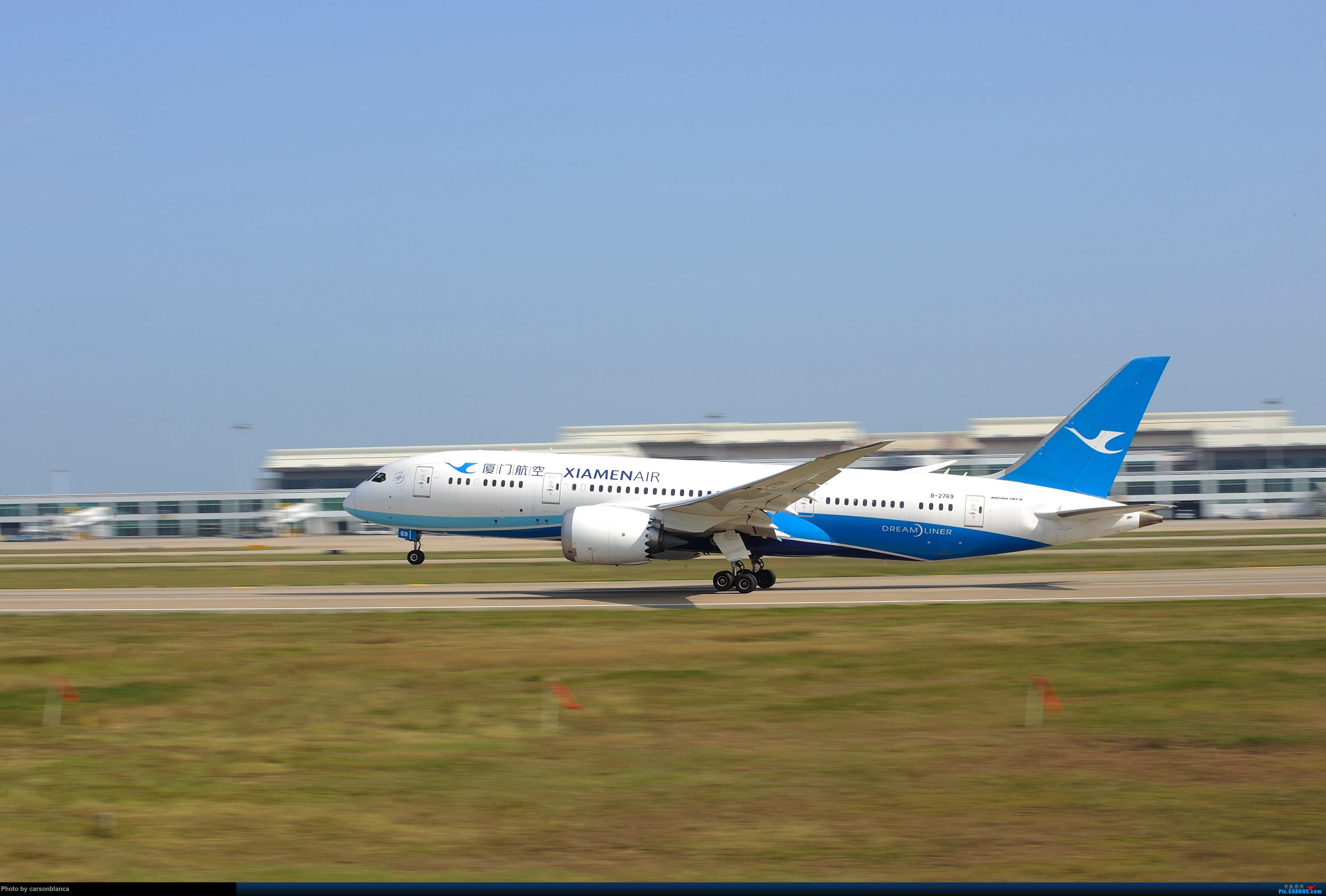 [原创]【福州飞友会】FOC瞎拍 BOEING 787-8 B-2769 中国福州长乐国际机场