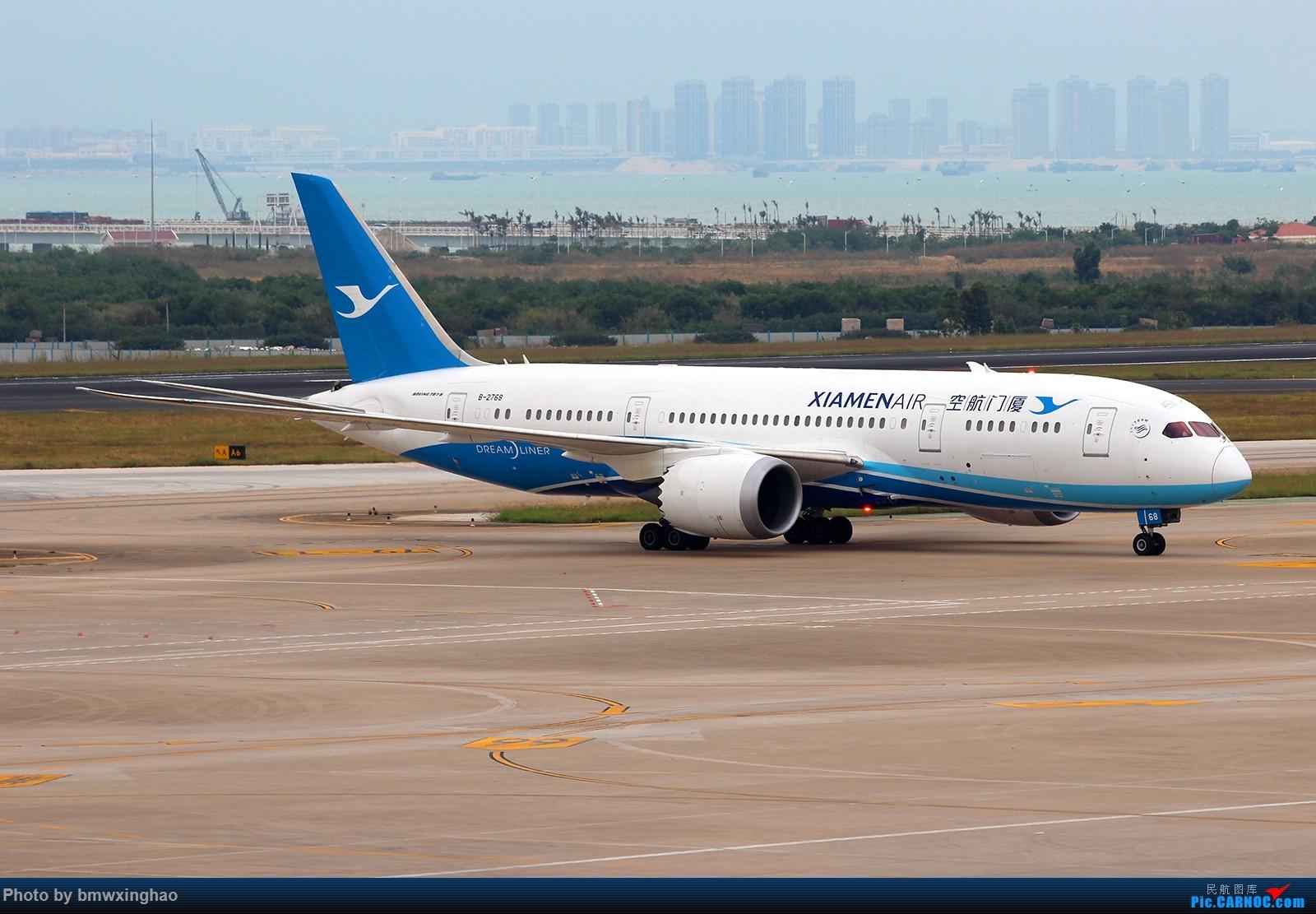 Re:[原创]XMN来一发 BOEING 787-8 B-2768 中国厦门高崎国际机场