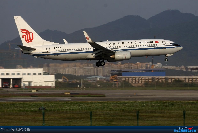 国航凤凰738 BOEING 737-800 B-5391 中国深圳宝安国际机场