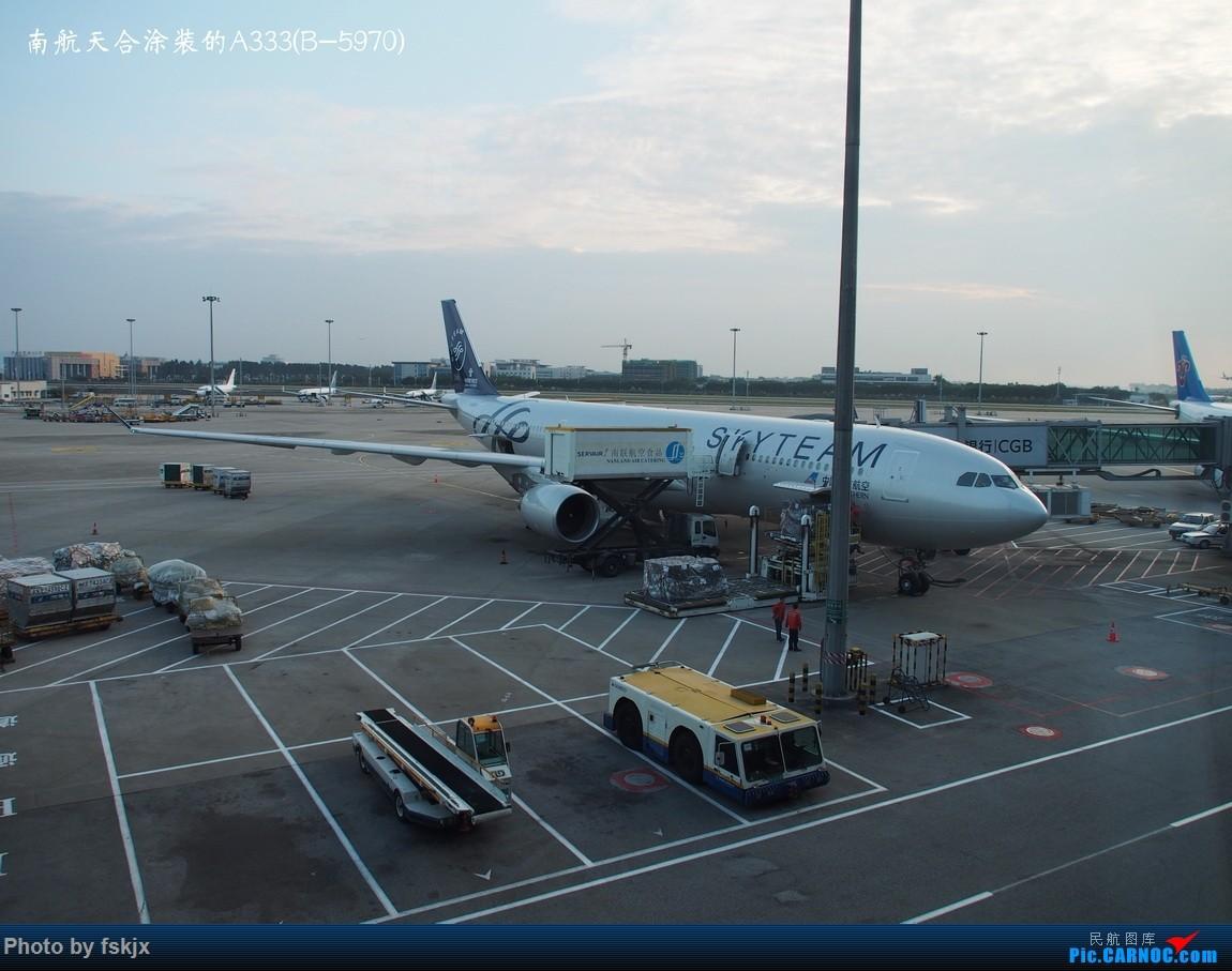 【fskjx的飞行游记☆23】天府之国·成都 AIRBUS A330-300 B-5970 中国广州白云国际机场