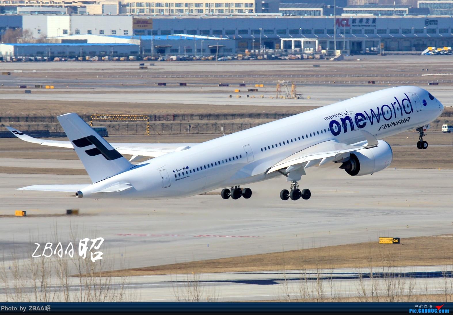 Re:[原创]迟到贴 芬兰航空ow,阿提哈德蓝月亮,接他们来送他们走 AIRBUS A350-900 OH-LWB 中国北京首都国际机场