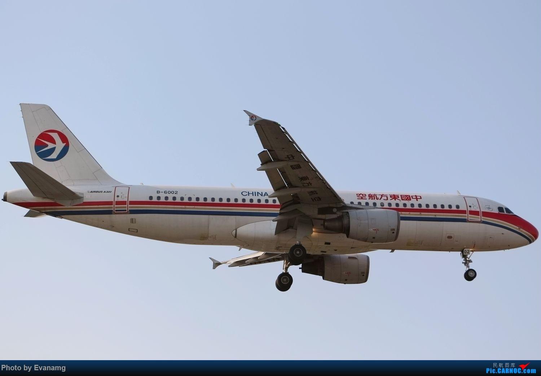 [原创]东方航空A320 AIRBUS A320-200 B-6002 中国厦门高崎国际机场