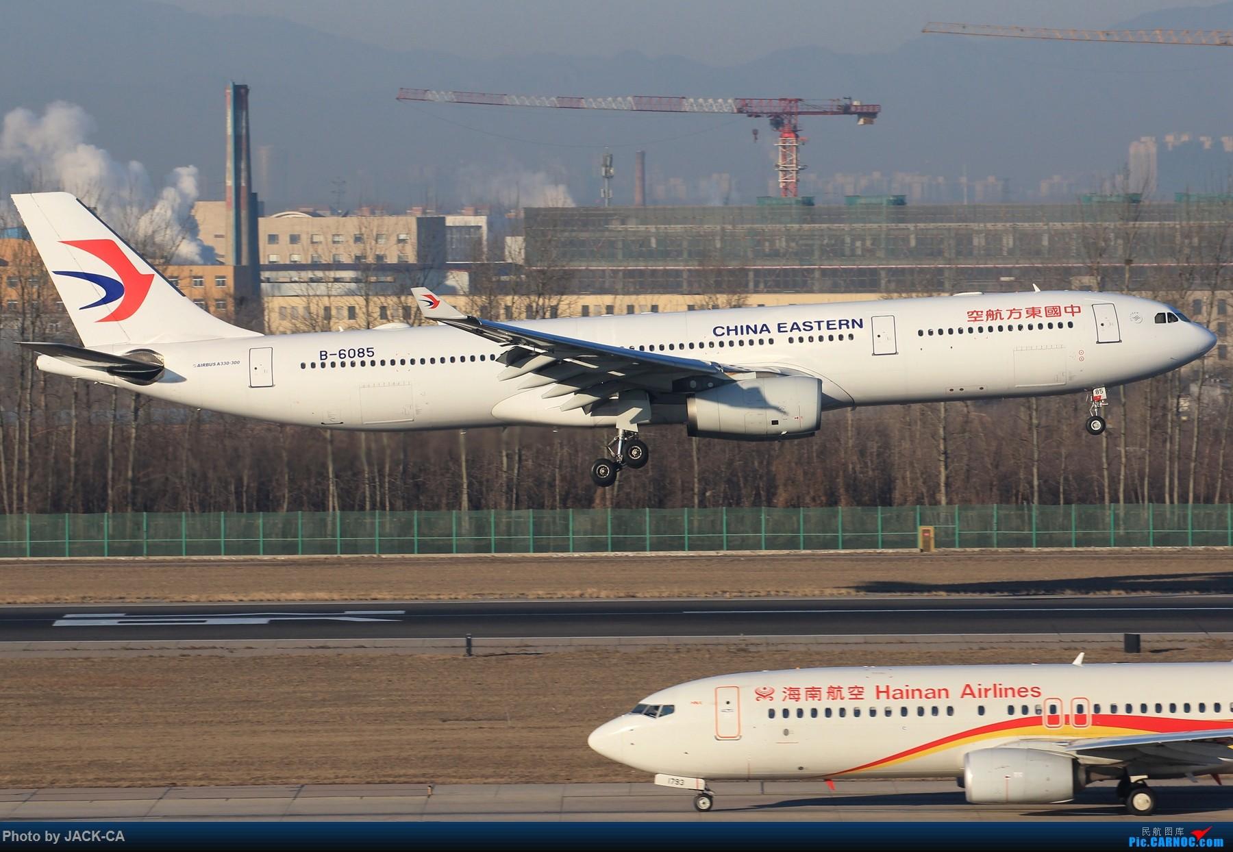 Re:[原创]【组图】北京拍机之苏活视角 AIRBUS A330-300 B-6085 中国北京首都国际机场