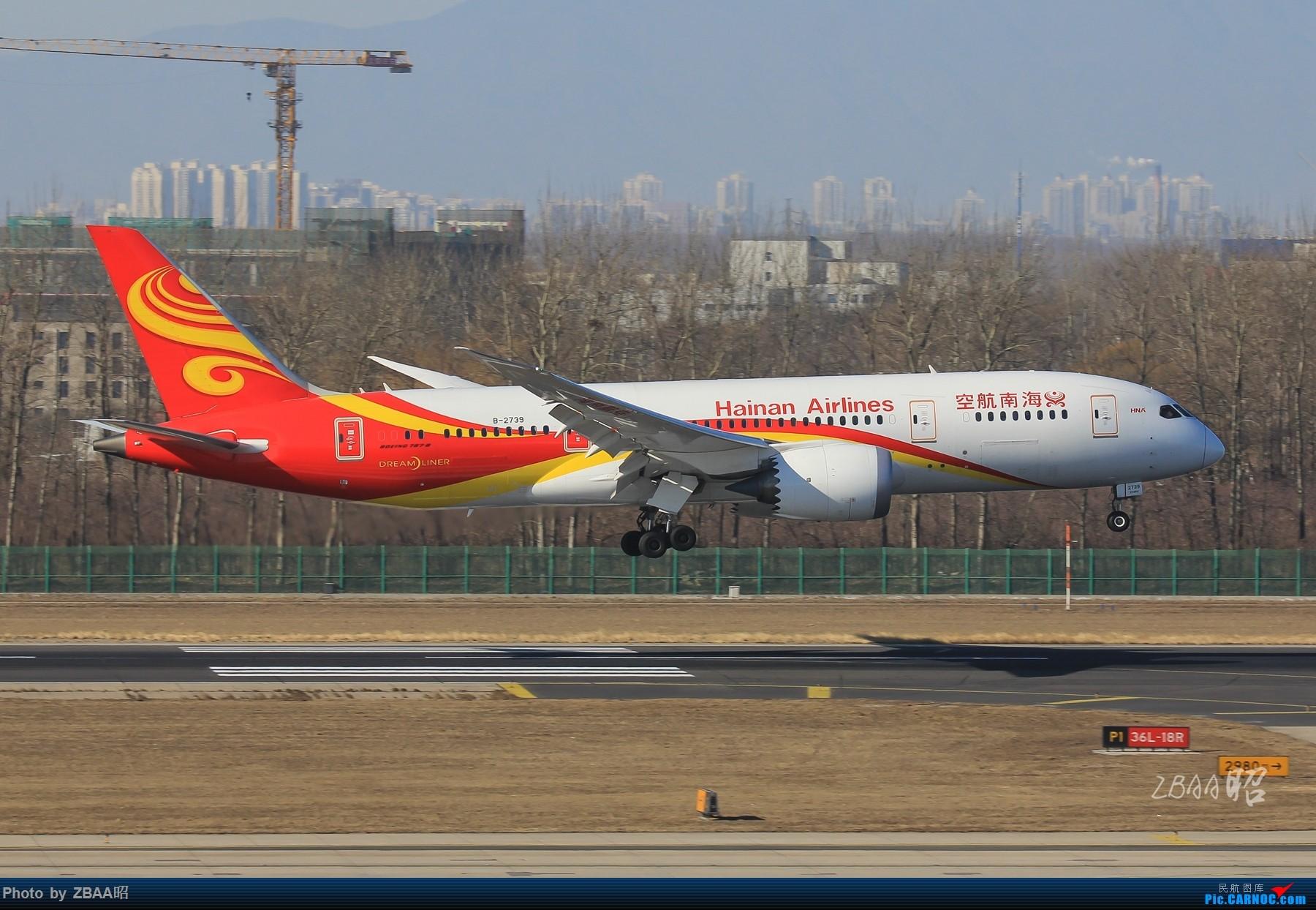 Re:[原创]飞友聚会后的独自疯狂,格林豪泰隔天怒打ZBAA 36L跑道,夜拍海航宽体机,寒风中坚守楼顶阵地 BOEING 787-8 B-2739 中国北京首都国际机场