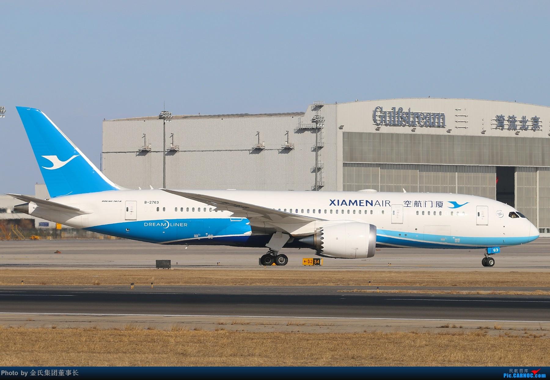 Re:[原创]【董事长】PEK西跑.好天好货 BOEING 787-8 B-2763 中国北京首都国际机场