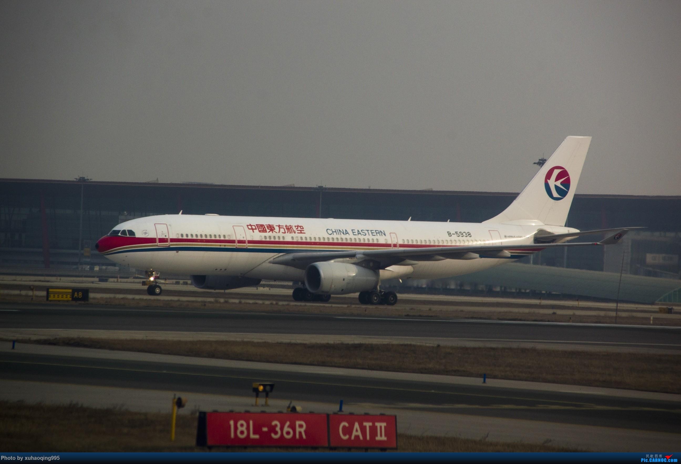 Re:[原创]首都机场随拍 AIRBUS A330-200 B-5938 中国北京首都国际机场
