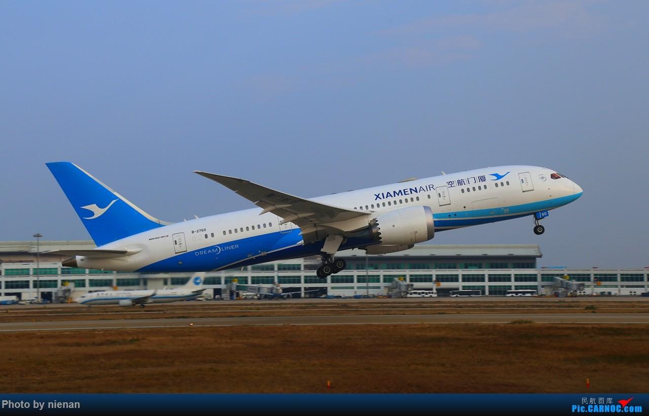 Re:[原创]B-2760 起飞一组 BOEING 787-8 B-2760 中国福州长乐国际机场
