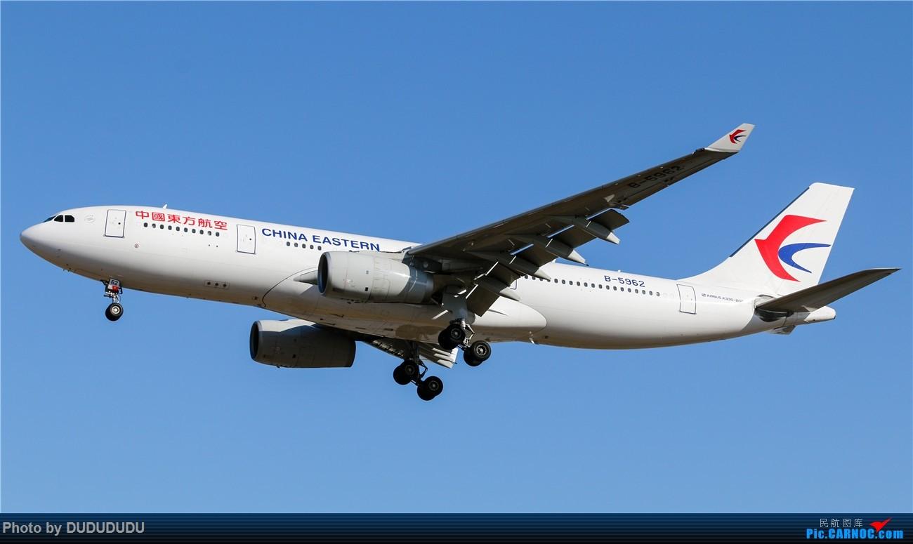 Re:[原创]【DUDUDUDU】年前年后,蓝天下的PEK AIRBUS A330-200 B-5962 中国北京首都国际机场