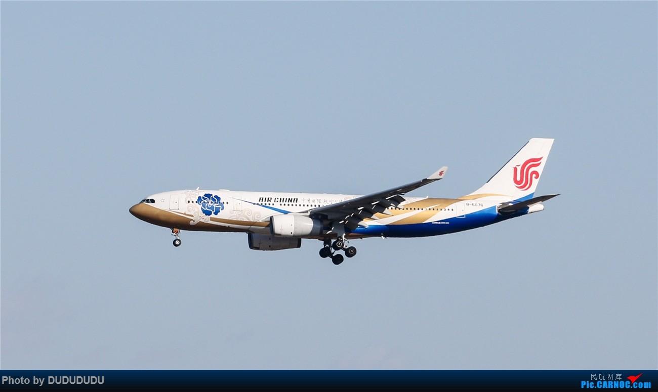 Re:[原创]【DUDUDUDU】年前年后,蓝天下的PEK AIRBUS A330-200 B-6076 中国北京首都国际机场