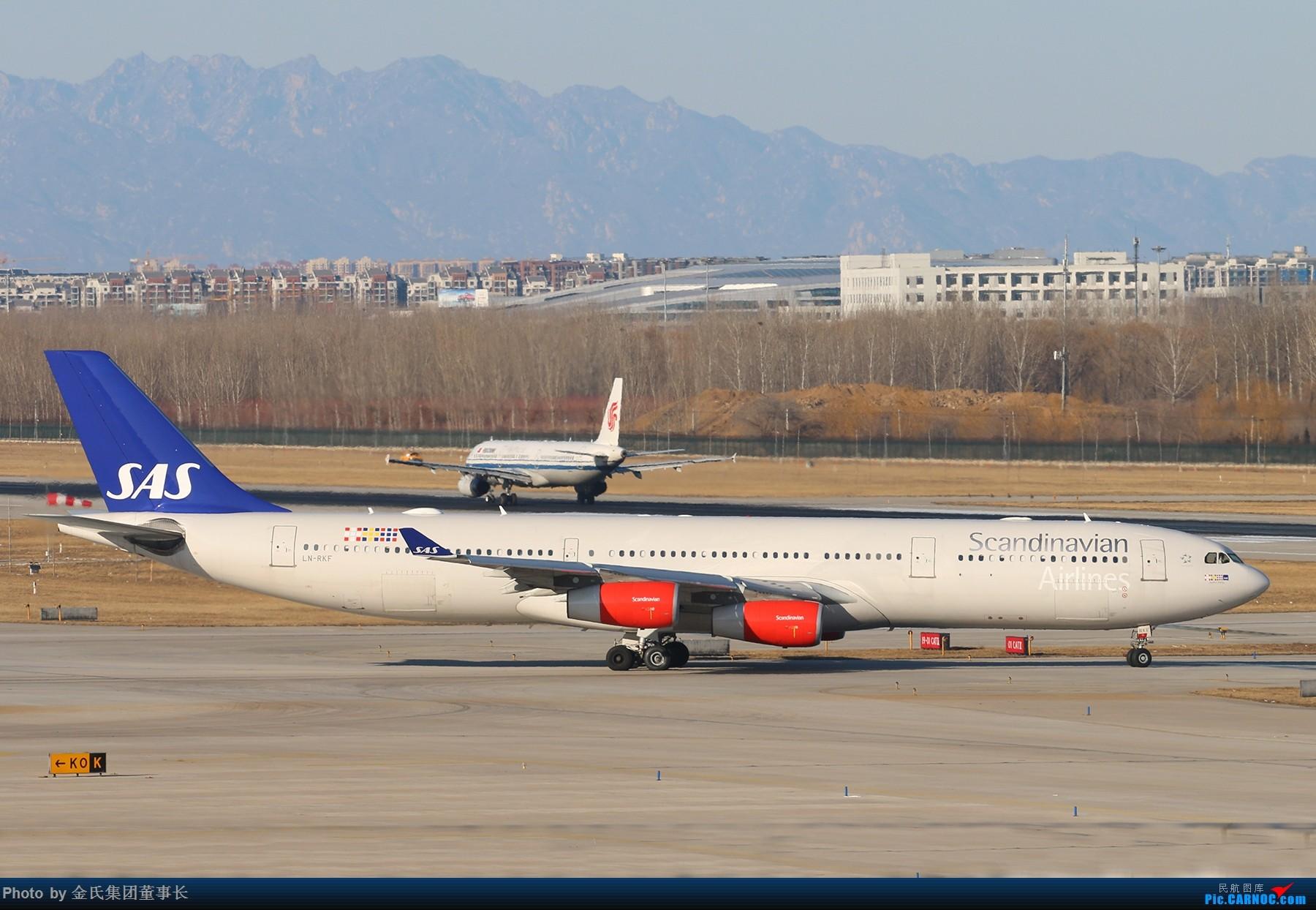 Re:[原创]【董事长】重型机一组 AIRBUS A340-300 LN-RKF 中国北京首都国际机场