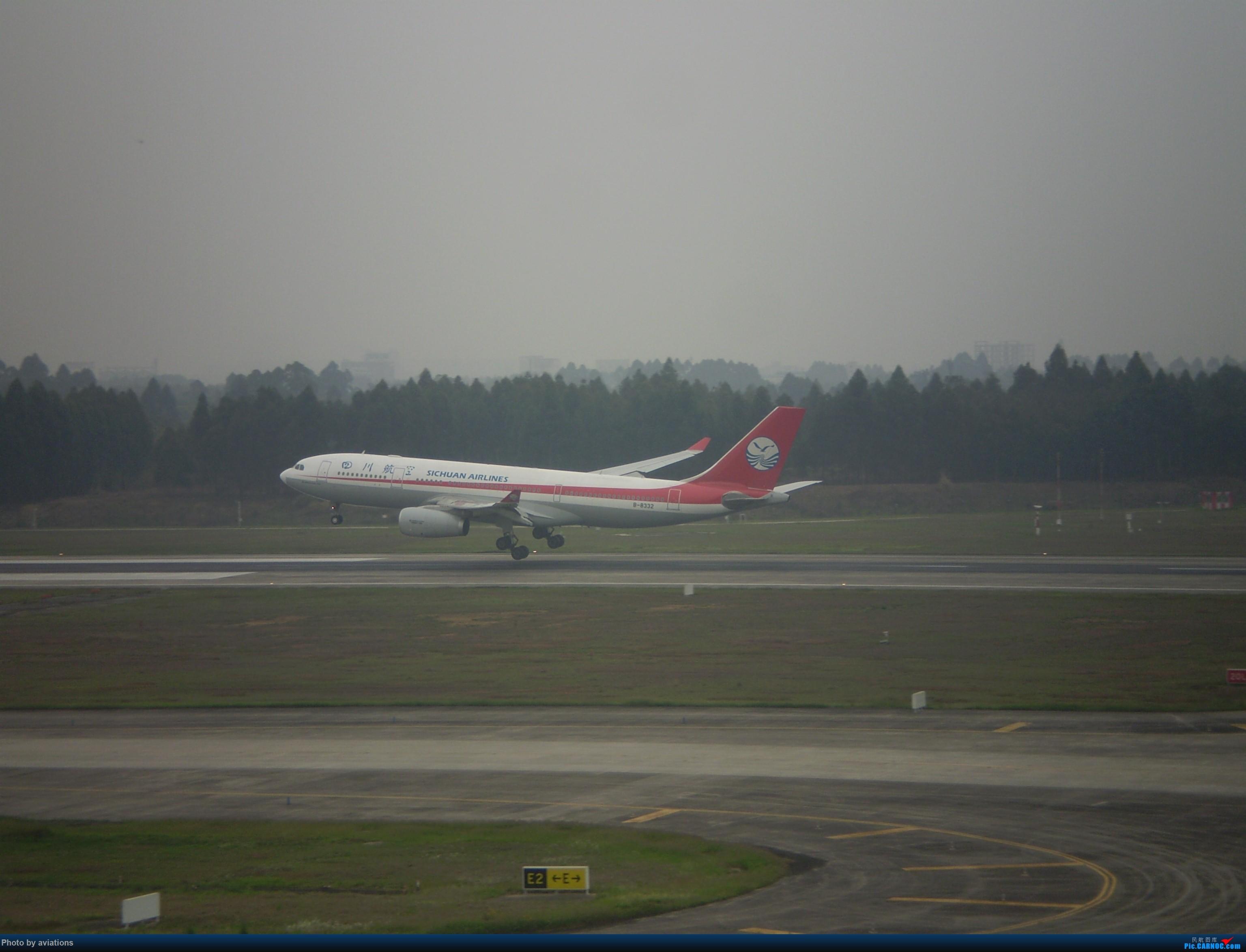 Re:[原创]3月26日CTU大杂烩 AIRBUS A330-200 B-8332 中国成都双流国际机场