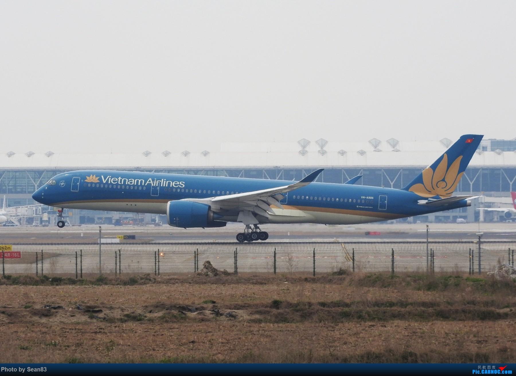 Re:[原创](上海飞友会) 小白一路走来 AIRBUS A350-900 VN-A886 上海浦东机场