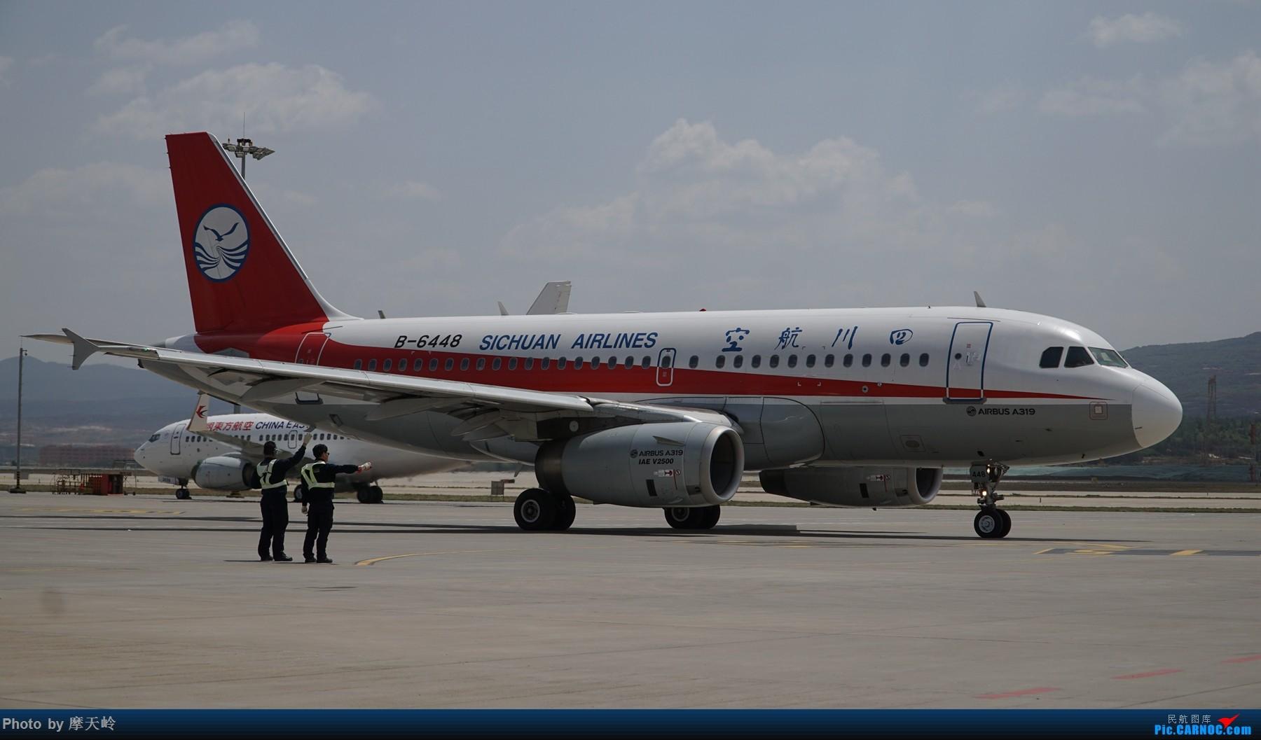 Re:[原创]长水场内场外 AIRBUS A319-100 B-6448 中国昆明长水国际机场