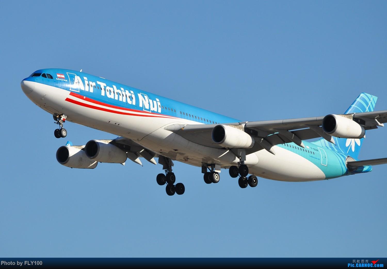 [原创]【北美飞友会】Air Tahiti Nui 大溪地航空 Airbus 340-300 F-OSUN AIRBUS A340-313 F-OSUN 美国洛杉矶机场