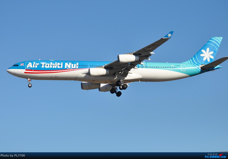Re:[原创]【北美飞友会】Air Tahiti Nui 大溪地航空 Airbus 340-300 F-OSUN AIRBUS A340-313 F-OSUN 美国洛杉矶机场