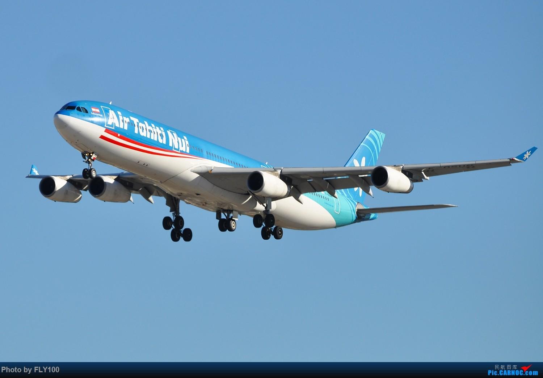Re:【北美飞友会】Air Tahiti Nui 大溪地航空 Airbus 340-300 F-OSUN