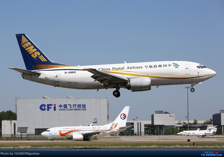 Re:[原创]归置一组18R BOEING 737-300 B-2962 北京首都机场