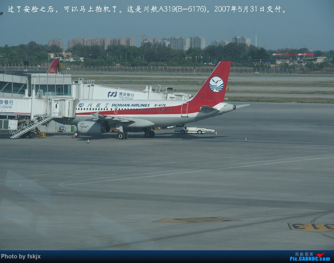 【fskjx的飞行游记☆29】古城西安·险峻华山 AIRBUS A319-100 B-6176 中国西安咸阳国际机场
