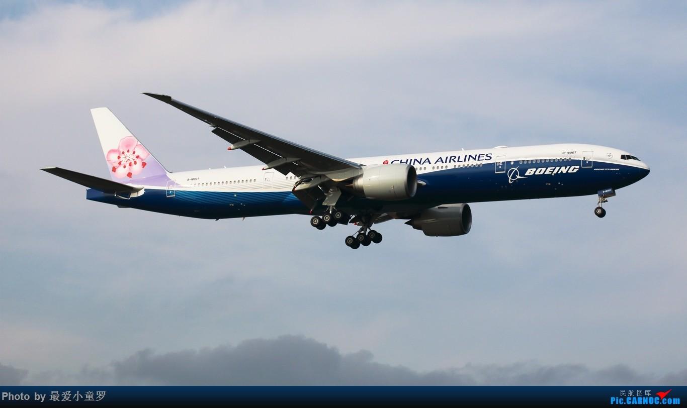 [原创]蓝鲸2号——台湾中华航空B-18007号波音777-300ER BOEING 777-300ER B-18007 中国深圳宝安国际机场