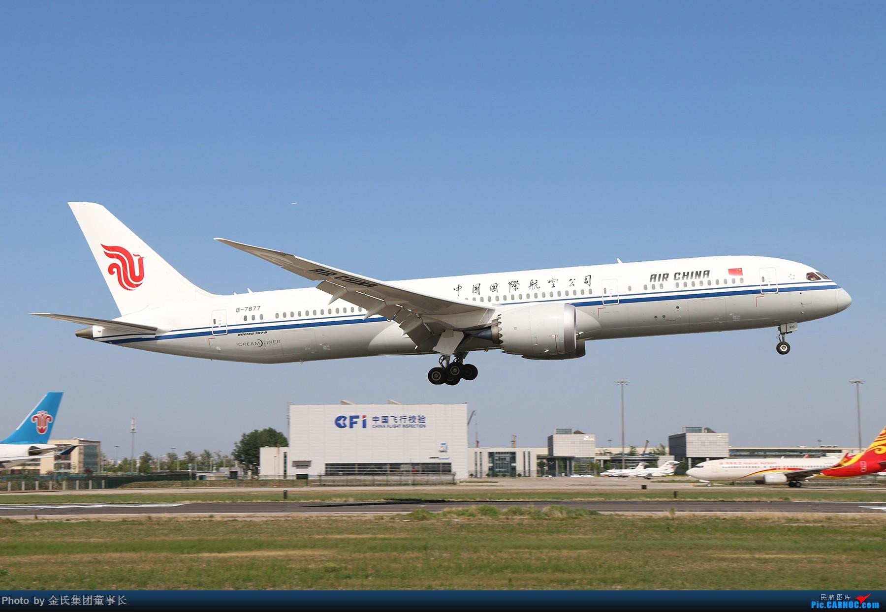 [原创]【董事长】蓝天下的国航789 BOEING 787-9 B-7877 中国北京首都国际机场