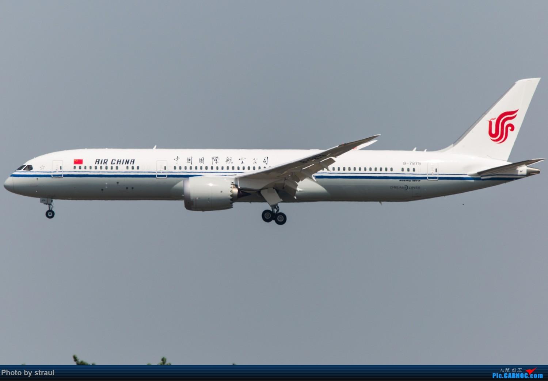 [原创]「多图多机」今日的一些 / 国航B-7879 / 国航B-7878 / 海航B-7880 BOEING 787-9 B-7879 中国北京首都国际机场