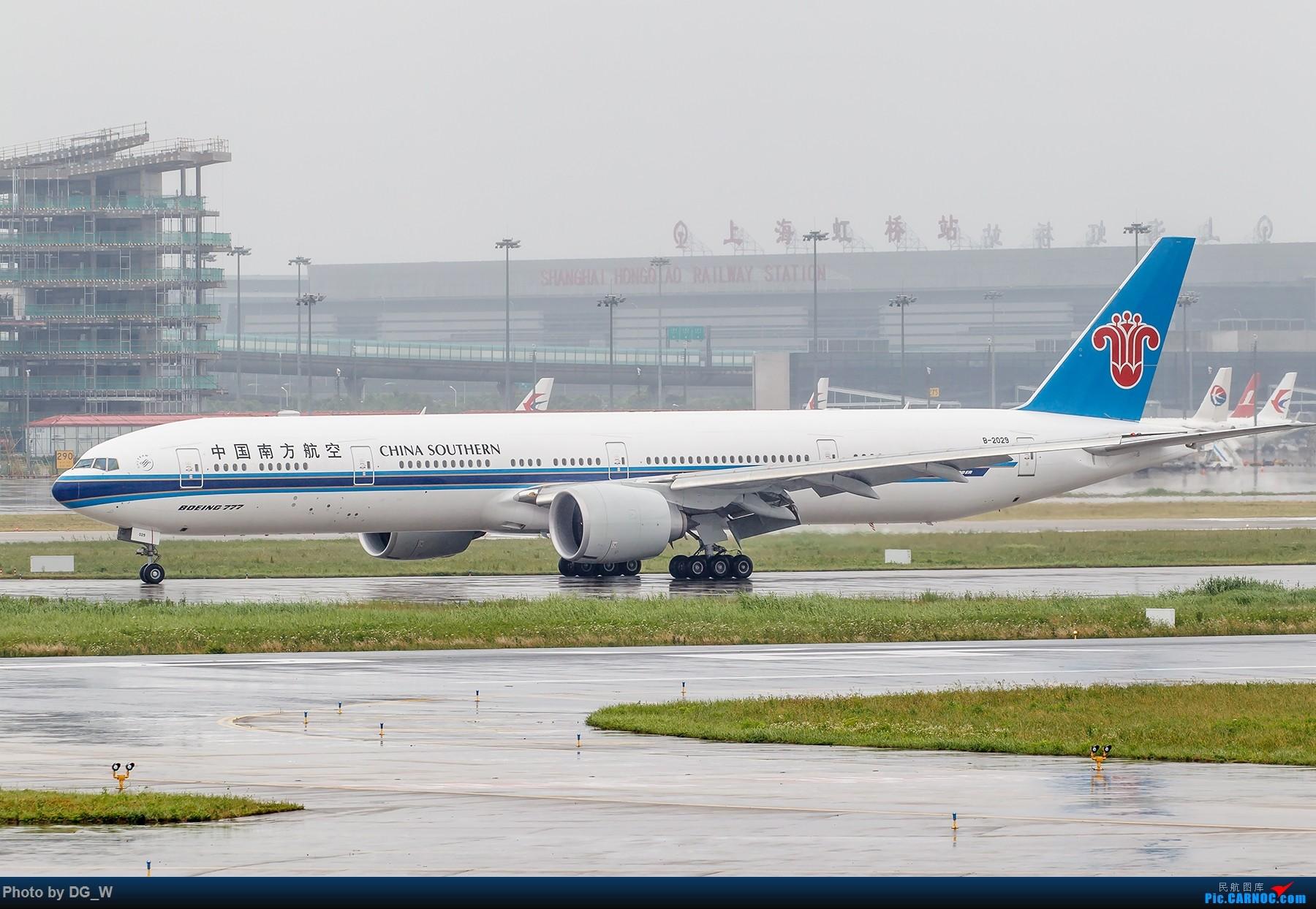 [原创]【南宁飞友】两月之内三次虹桥拍机,大雨中的吹水,水泥天的迪斯尼,晚点的789,不期而遇的ARJ BOEING 777-300ER B-2029 中国上海虹桥国际机场