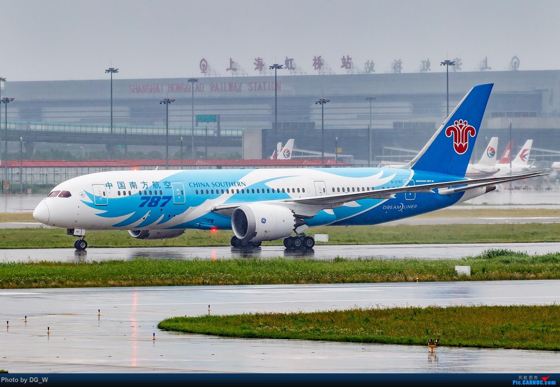 Re:[原创]【南宁飞友】两月之内三次虹桥拍机,大雨中的吹水,水泥天的迪斯尼,晚点的789,不期而遇的ARJ BOEING 787-8 B-2787 中国上海虹桥国际机场
