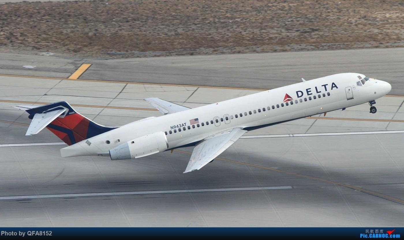 Re:[原创]也算是实现一个愿望了 BOEING 717-200 N943AT 洛杉矶国际机场