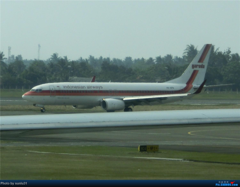 Re:[原创]【Mitchell的飞行时光】四段少见的GA游记,多灾多难的巴厘岛之行(持续更新中) BOEING 737-800 PK-GFN 印度尼西亚雅加达苏加诺-哈达国际机场