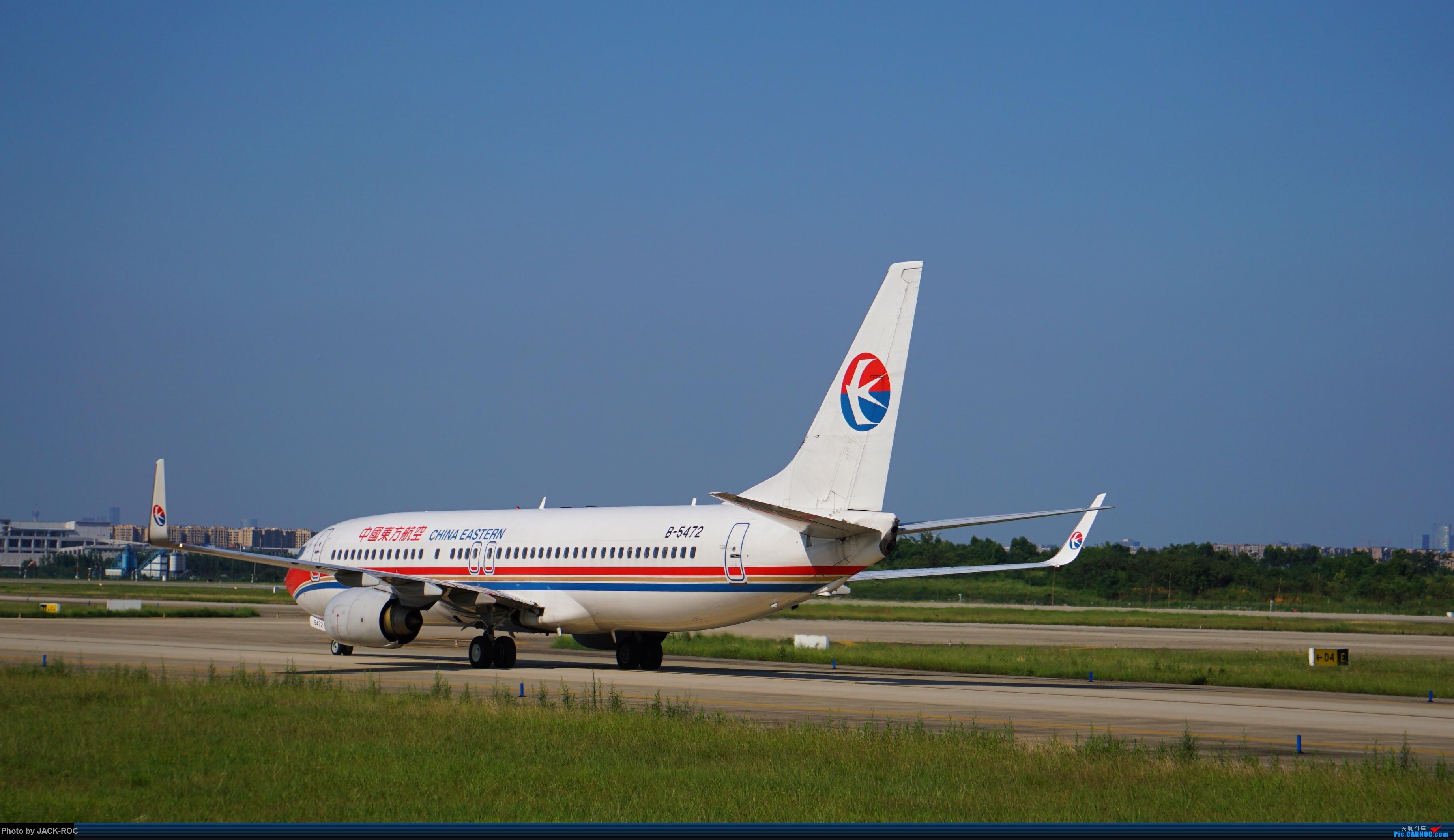 Re:[原创]第一次拍飞机!CTU! BOEING 737-800 B-5472 中国成都双流国际机场