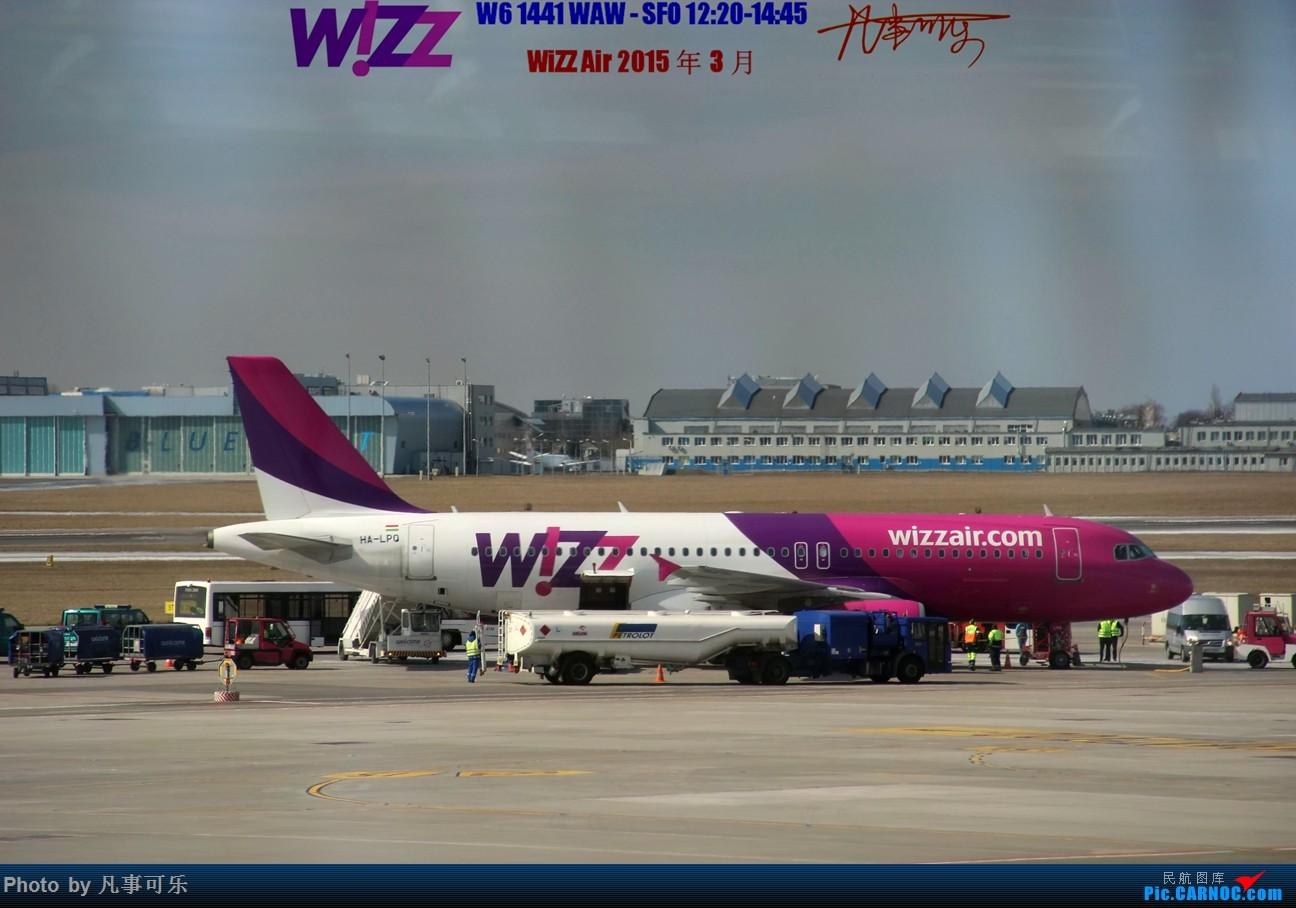 Re:[原创]【可乐飞旅5】WiZZ Air 波兰华沙机场--意大利罗马FCO体验 AIRBUS A320 HA-LPQ 波兰华沙萧邦机场